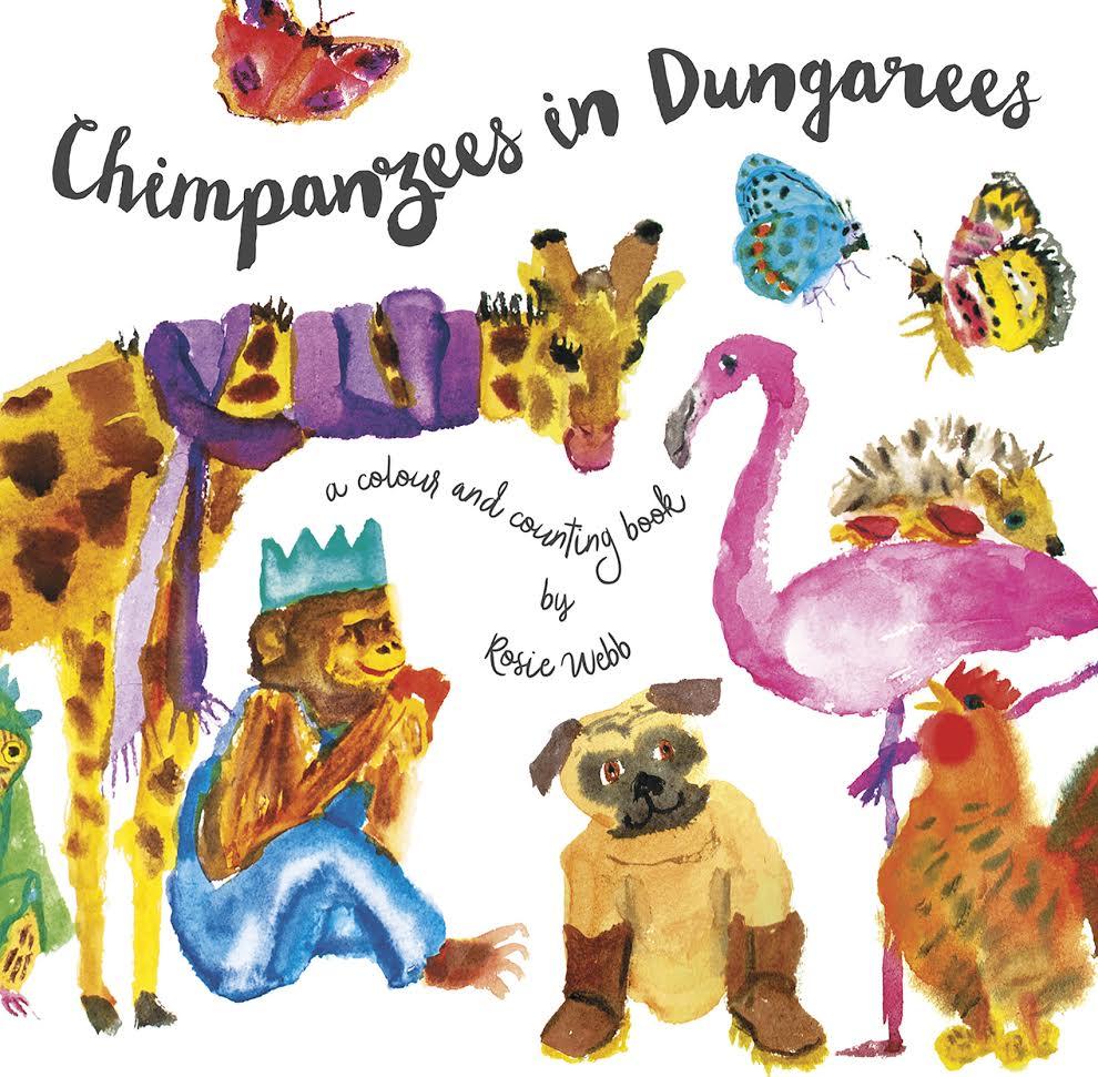 Chimpanzees In Dungarees - Rosie Webb