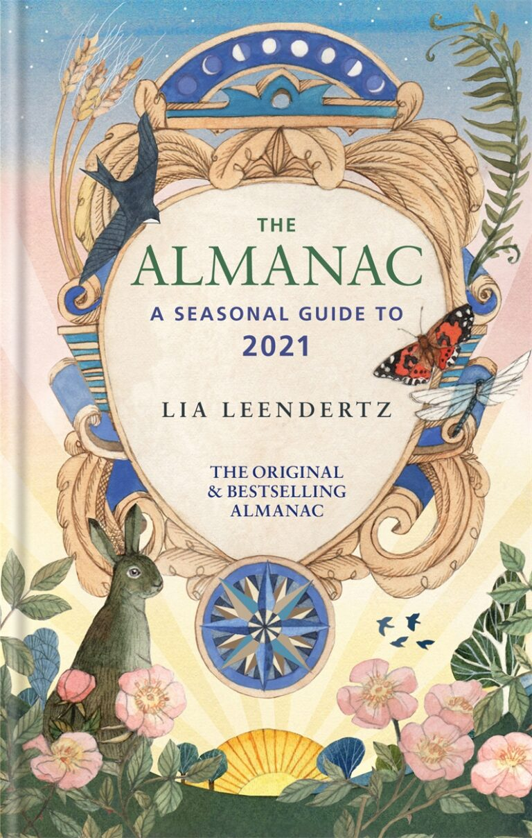 Almanac Seasonal Guide 2021 - Lia Leendertz